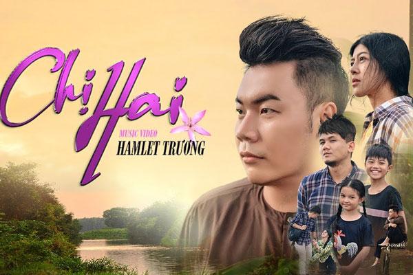 Hamlet Trương ra MV 'Chị Hai' mừng ngày Phụ nữ Việt Nam